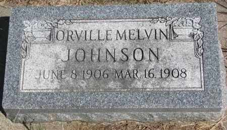 JOHNSON, ORVILLE MELVIN - Clay County, South Dakota | ORVILLE MELVIN JOHNSON - South Dakota Gravestone Photos