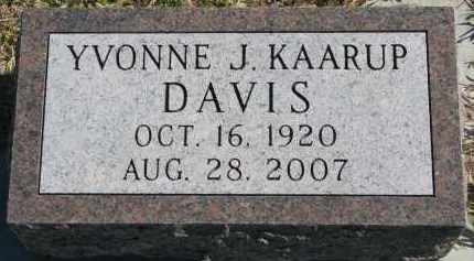 DAVIS KAARUP, YVONNE J. - Clay County, South Dakota   YVONNE J. DAVIS KAARUP - South Dakota Gravestone Photos