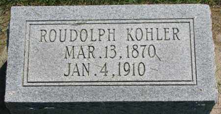 KOHLER, ROUDOLPH - Clay County, South Dakota | ROUDOLPH KOHLER - South Dakota Gravestone Photos