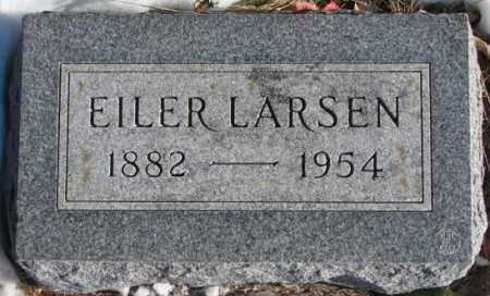 LARSEN, EILER - Clay County, South Dakota | EILER LARSEN - South Dakota Gravestone Photos