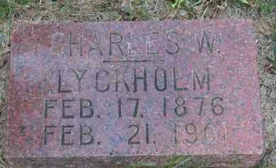 LYCKHOLM, CHARLES W. - Clay County, South Dakota | CHARLES W. LYCKHOLM - South Dakota Gravestone Photos
