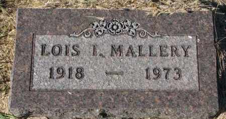 MALLERY, LOIS I. - Clay County, South Dakota | LOIS I. MALLERY - South Dakota Gravestone Photos