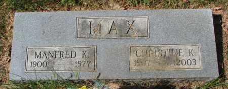 MAX, CHRISTINE K. - Clay County, South Dakota | CHRISTINE K. MAX - South Dakota Gravestone Photos
