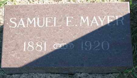 MAYER, SAMUEL E. - Clay County, South Dakota | SAMUEL E. MAYER - South Dakota Gravestone Photos