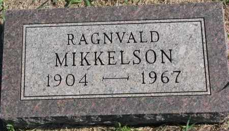 MIKKELSON, RAGNVALD - Clay County, South Dakota | RAGNVALD MIKKELSON - South Dakota Gravestone Photos
