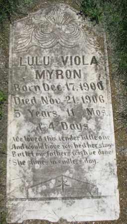 MYRON, LULU VIOLA - Clay County, South Dakota | LULU VIOLA MYRON - South Dakota Gravestone Photos