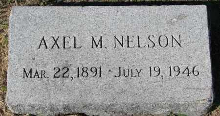 NELSON, AXEL M. - Clay County, South Dakota | AXEL M. NELSON - South Dakota Gravestone Photos