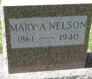 NELSON, MARY A. - Clay County, South Dakota | MARY A. NELSON - South Dakota Gravestone Photos