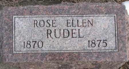 RUDEL, ROSE ELLEN - Clay County, South Dakota | ROSE ELLEN RUDEL - South Dakota Gravestone Photos