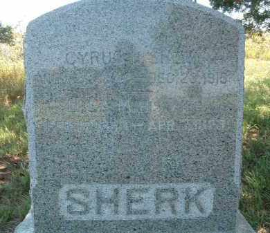 SHERK, CYRUS - Clay County, South Dakota | CYRUS SHERK - South Dakota Gravestone Photos