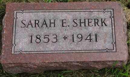 SHERK, SARAH E. - Clay County, South Dakota | SARAH E. SHERK - South Dakota Gravestone Photos