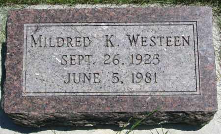 WESTEEN, MILDRED K. - Clay County, South Dakota | MILDRED K. WESTEEN - South Dakota Gravestone Photos