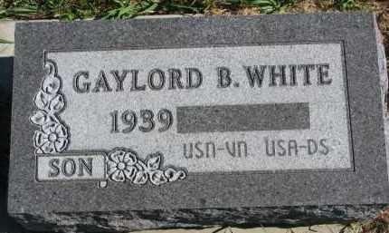 WHITE, GAYLORD B. - Clay County, South Dakota | GAYLORD B. WHITE - South Dakota Gravestone Photos