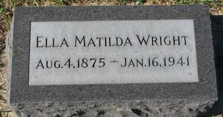 WRIGHT, ELLA MATILDA - Clay County, South Dakota | ELLA MATILDA WRIGHT - South Dakota Gravestone Photos