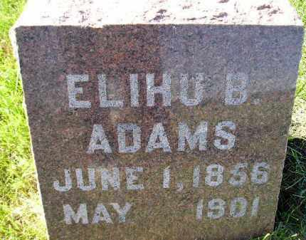 ADAMS, ELIHU B. - Codington County, South Dakota | ELIHU B. ADAMS - South Dakota Gravestone Photos