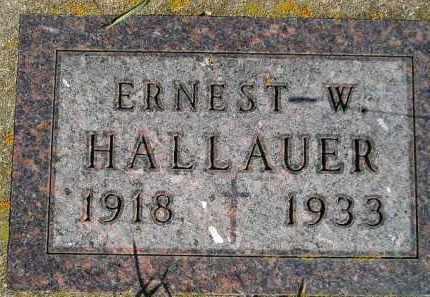 HALLAUER, ERNEST W. - Codington County, South Dakota | ERNEST W. HALLAUER - South Dakota Gravestone Photos