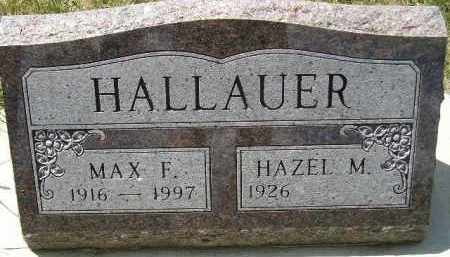 HALLAUER, MAX F. - Codington County, South Dakota | MAX F. HALLAUER - South Dakota Gravestone Photos