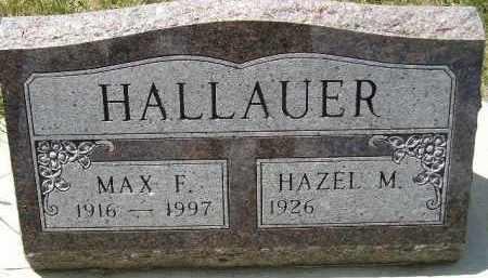 HALLAUER, MAX F. - Codington County, South Dakota | MAX F. HALLAUER - South Dakota Gravestone Photos
