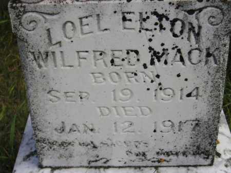 "MACK, LOEL ELTON ""WILFRED"" - Codington County, South Dakota | LOEL ELTON ""WILFRED"" MACK - South Dakota Gravestone Photos"