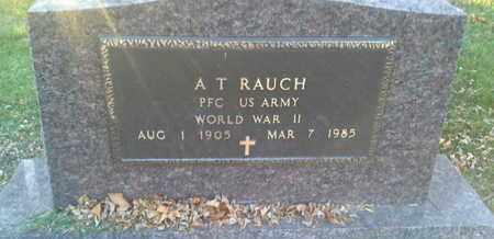 "RAUCH, A T ""MILITARY"" - Codington County, South Dakota   A T ""MILITARY"" RAUCH - South Dakota Gravestone Photos"