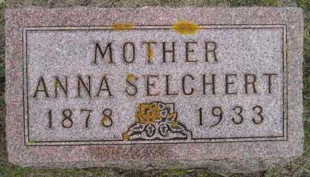 SELCHERT, ANNA - Codington County, South Dakota   ANNA SELCHERT - South Dakota Gravestone Photos