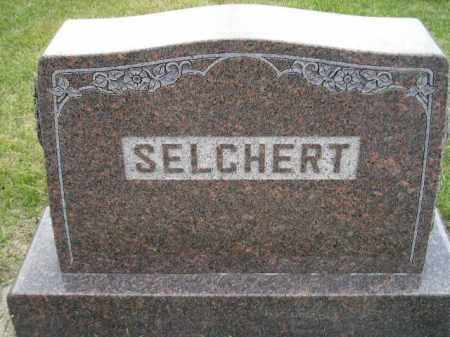 SELCHERT, FAMILY STONE - Codington County, South Dakota   FAMILY STONE SELCHERT - South Dakota Gravestone Photos