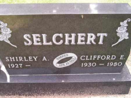 SELCHERT, CLIFFORD E. - Codington County, South Dakota | CLIFFORD E. SELCHERT - South Dakota Gravestone Photos