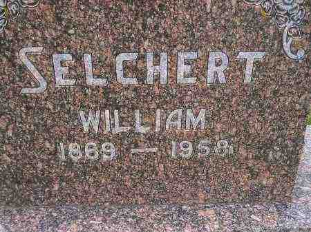 SELCHERT, WILLIAM - Codington County, South Dakota | WILLIAM SELCHERT - South Dakota Gravestone Photos