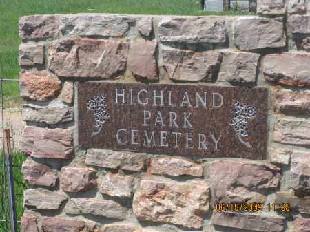 *HIGHLAND PARK CEMETERY, SIGN ON GATEPOST - Custer County, South Dakota | SIGN ON GATEPOST *HIGHLAND PARK CEMETERY - South Dakota Gravestone Photos