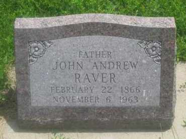 RAVER, JOHN  ANDREW - Custer County, South Dakota | JOHN  ANDREW RAVER - South Dakota Gravestone Photos