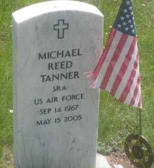 TANNER, MICHAEL  REED - Custer County, South Dakota | MICHAEL  REED TANNER - South Dakota Gravestone Photos