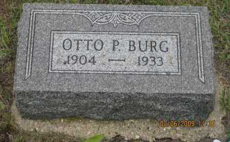 BURG, OTTO P. - Fall River County, South Dakota | OTTO P. BURG - South Dakota Gravestone Photos