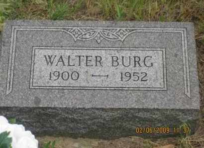 BURG, WALTER - Fall River County, South Dakota | WALTER BURG - South Dakota Gravestone Photos