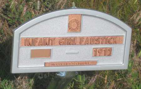 FAUSTICK, INFANT GIRL - Fall River County, South Dakota | INFANT GIRL FAUSTICK - South Dakota Gravestone Photos