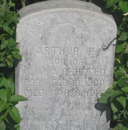 REHFELD, ARTHUR  R. - Fall River County, South Dakota | ARTHUR  R. REHFELD - South Dakota Gravestone Photos