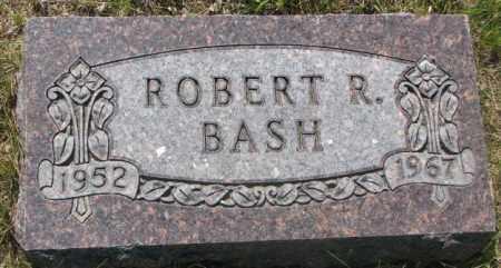 BASH, ROBERT R. - Gregory County, South Dakota   ROBERT R. BASH - South Dakota Gravestone Photos