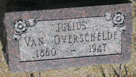 VAN OVERSCHELDE, JULIUS - Gregory County, South Dakota | JULIUS VAN OVERSCHELDE - South Dakota Gravestone Photos