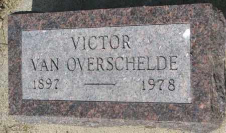 VAN OVERSCHELDE, VICTOR - Gregory County, South Dakota   VICTOR VAN OVERSCHELDE - South Dakota Gravestone Photos