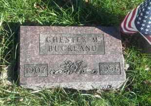 BUCKLAND, CHESTER M - Hamlin County, South Dakota | CHESTER M BUCKLAND - South Dakota Gravestone Photos