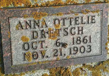DRETSCH, ANNA OTTELIE - Hamlin County, South Dakota | ANNA OTTELIE DRETSCH - South Dakota Gravestone Photos