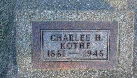 KOTHE, CHARLES H - Hamlin County, South Dakota | CHARLES H KOTHE - South Dakota Gravestone Photos