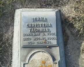 TAUBMAN, VERNA CHRISTENA - Hamlin County, South Dakota | VERNA CHRISTENA TAUBMAN - South Dakota Gravestone Photos