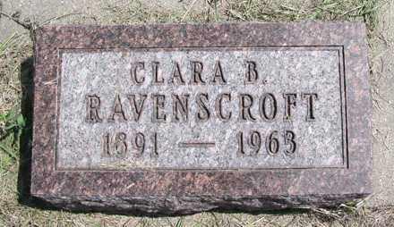 RAVENSCROFT, CLARA B - Hand County, South Dakota | CLARA B RAVENSCROFT - South Dakota Gravestone Photos