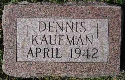 KAUFMAN, DENNIS - Hanson County, South Dakota | DENNIS KAUFMAN - South Dakota Gravestone Photos