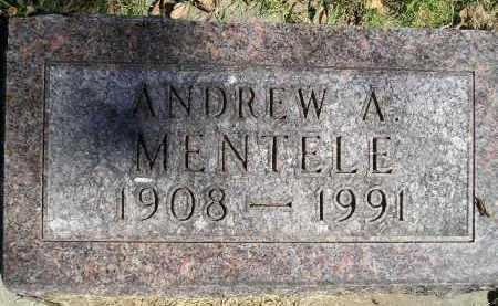 MENTELE, ANDREW A. - Hanson County, South Dakota   ANDREW A. MENTELE - South Dakota Gravestone Photos