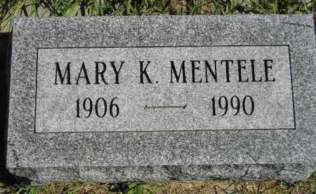 MENTELE, MARY K. - Hanson County, South Dakota   MARY K. MENTELE - South Dakota Gravestone Photos