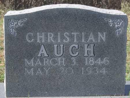 AUCH, CHRISTIAN - Hutchinson County, South Dakota   CHRISTIAN AUCH - South Dakota Gravestone Photos