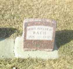 BACH, MARY - Hutchinson County, South Dakota | MARY BACH - South Dakota Gravestone Photos