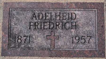 FRIEDRICH, ADELHEID - Hutchinson County, South Dakota | ADELHEID FRIEDRICH - South Dakota Gravestone Photos