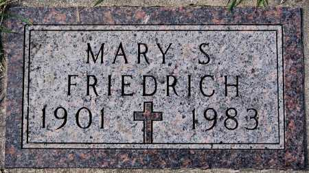 FRIEDRICH, MARY S. - Hutchinson County, South Dakota | MARY S. FRIEDRICH - South Dakota Gravestone Photos